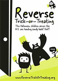 Reverse trick or treat